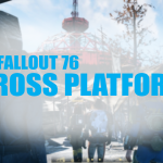 Everything about Fallout 76 Cross-Platform: PS4, XBOX, P.C.